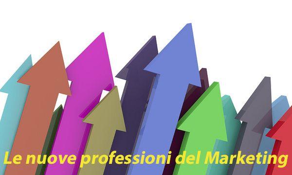 Le nuove professioni del marketing