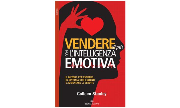 Colleen Stanley: vendere di pi� con l'intelligenza emotiva