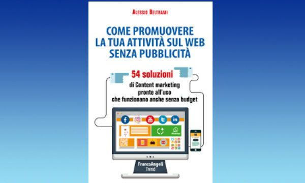 Content Marketing: promuovere il business senza budget