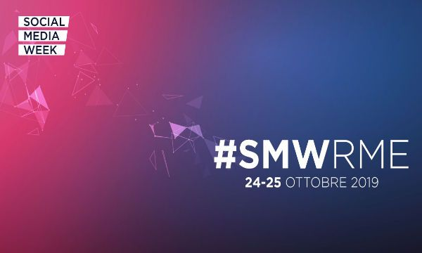 Social Media Week 2019: a Roma torna l'influenza digitale che fa incontrare stories e business